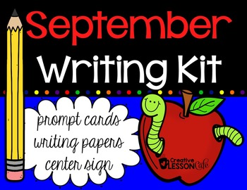 Writing Prompts and Papers - September Writing Center Kit