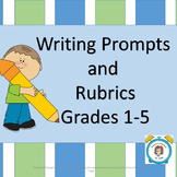 Writing Prompts and Rubrics