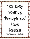 Writing Prompts and Story Starters for Elementary Students-180 Daily Prompts