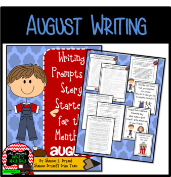 August Writing Prompts and Story Starters