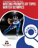 Writing Prompts by Topic: Winter Olympics, Elementary (Common Core Writing)