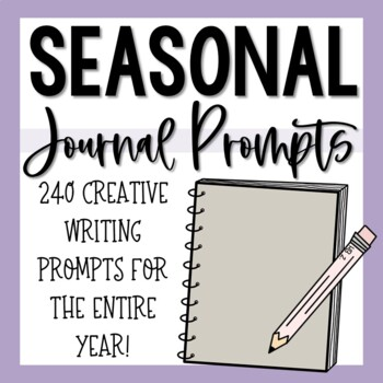Seasonal Journal Writing Prompts for the Entire School Year!