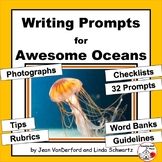 OCEANS Writing Prompts ... SCIENCE Vocabulary, Tips, Rubrics, Check Lists