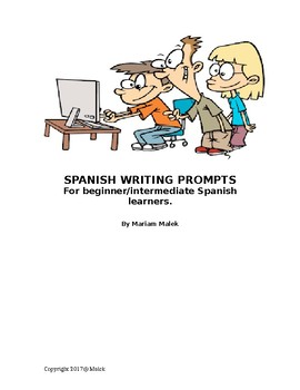 Writing Prompts for Beginner/Intermediate Students