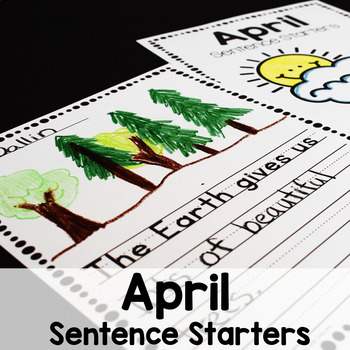 April Sentence Starters Writing Prompts