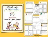 Writing Prompts for CCGPS Kindergarten Unit 1: Let's Make Friends!