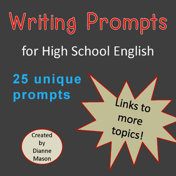 Writing Prompts for High School English Class