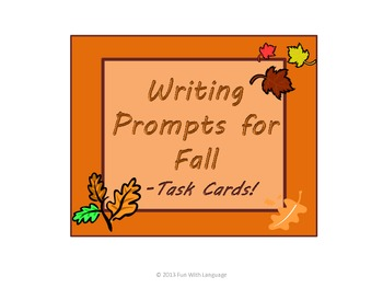 Writing Prompts for Fall in Task Card Format for Fun Commo