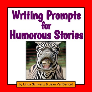 WRITING PROMPTS FOR HUMOROUS STORIES