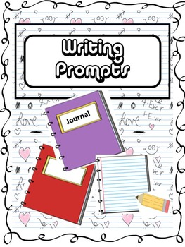 Writing Prompts for Journal or Class Time