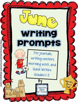 Writing Prompts for June {For journals and writing centers}