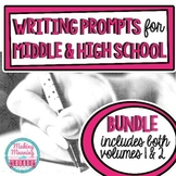 Writing Prompts for Middle and High School BUNDLE - Volumes 1 and 2