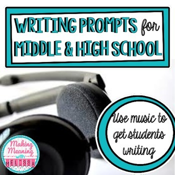 Writing Prompts for Middle and High School - Song Lyrics,