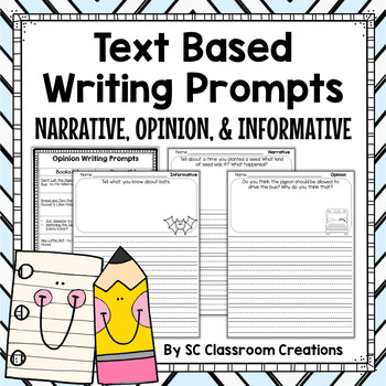 Writing Prompts for Narrative, Opinion, & Informative (CCS