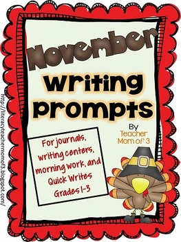 Writing Prompts for November {For journals and writing centers}