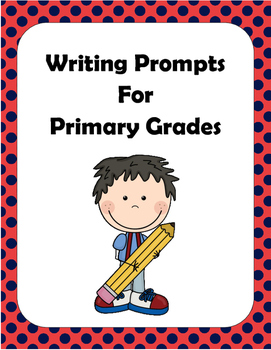 Writing Prompts for Primary Grades - 10 different prompts.