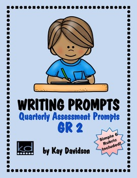 Writing Prompts for Quarterly Assessment Grade 2