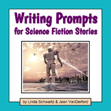 WRITING PROMPTS FOR SCIENCE FICTION STORIES