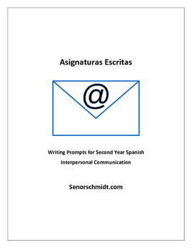 Writing Prompts for Second Year Spanish - Interpersonal Communication