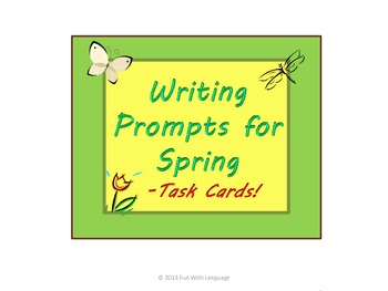 Writing Prompts for Spring in Task Card Format for Fun CCSS Practice!