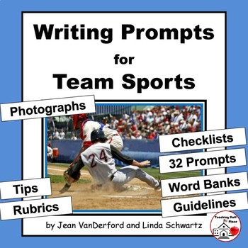 Writing Prompts | TEAM SPORTS | Guidelines,Tips, Rubrics,