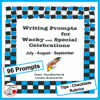 Writing Prompts |Wacky Days | tips, rubrics | MONTHLY |  Summer-Fall