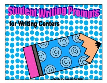 Writing Prompts for Writing Centers