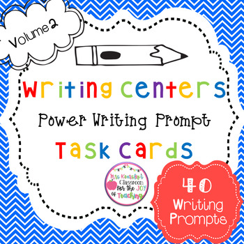 Writing Prompts for Writing Centers, 4th Grade and 5th Grade, (40 Task Cards)