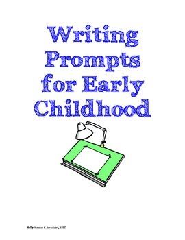 8 Writing Prompts for the Early Childhood Classroom