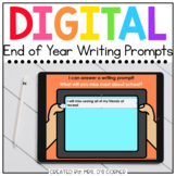 Writing Prompts for the End of Year Digital Activity   Dis