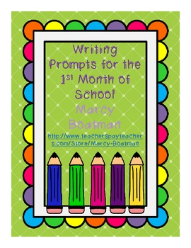 Writing Prompts for the First Month of School