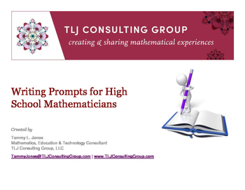 Writing Prompts for the HS Mathematicians