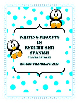 Writing Prompts in English and Spanish by ThinkerElla