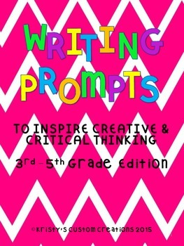 Writing Prompts to Inspire Creative & Critical Thinking Sk