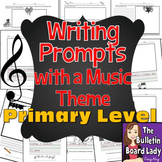 Writing Prompts with a Music Theme-Primary Grades
