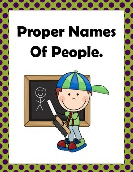 Writing Proper Names of People Using A Capital Letter