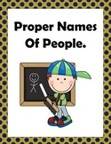 Writing Proper Names of People Using A Capital Letter - Proper Nouns