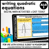 Writing Quadratic Equations Digital Math Activity
