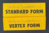 Writing Quadratics in Standard & Vertex Form (Foldable)