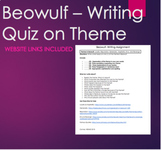 Writing Quiz -Beowulf Quiz on Themes