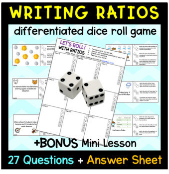 Writing Ratios Dice Roll Activity with Mini Lesson