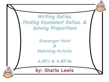 Writing Ratios and Finding Equivalent Ratios Scavenger Hunt/Matching Activity