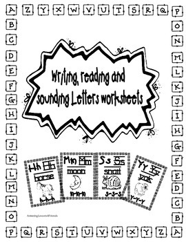 Writing, Reading and Sounding Letters Worksheets