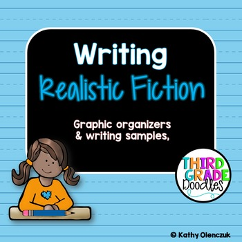 Writing Realistic Fiction Ccss Aligned By Third Grade Doodles Tpt