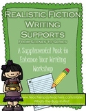 Writing Realistic Fiction: From Scenes to Series Supports and Anchor Charts