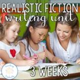 Realistic Fiction Writing Unit