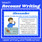 Writing Lesson RECOUNT  'My terrible, horrible, no-good, v