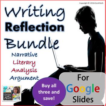 Reflection Bundle: Narrative, Literary Analysis, and Argument