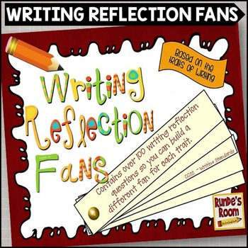 Writing Reflection Fans - Traits of Writing