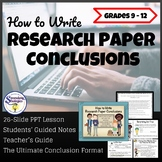 Research Paper Conclusions The Ultimate Conclusion Format | Secondary